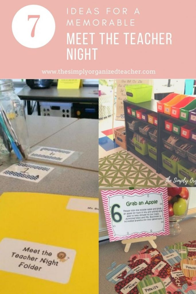 """Collage of classroom pictures. Text overlay: \""""7 Ideas for a Memorable Meet the Teacher Night.\"""""""