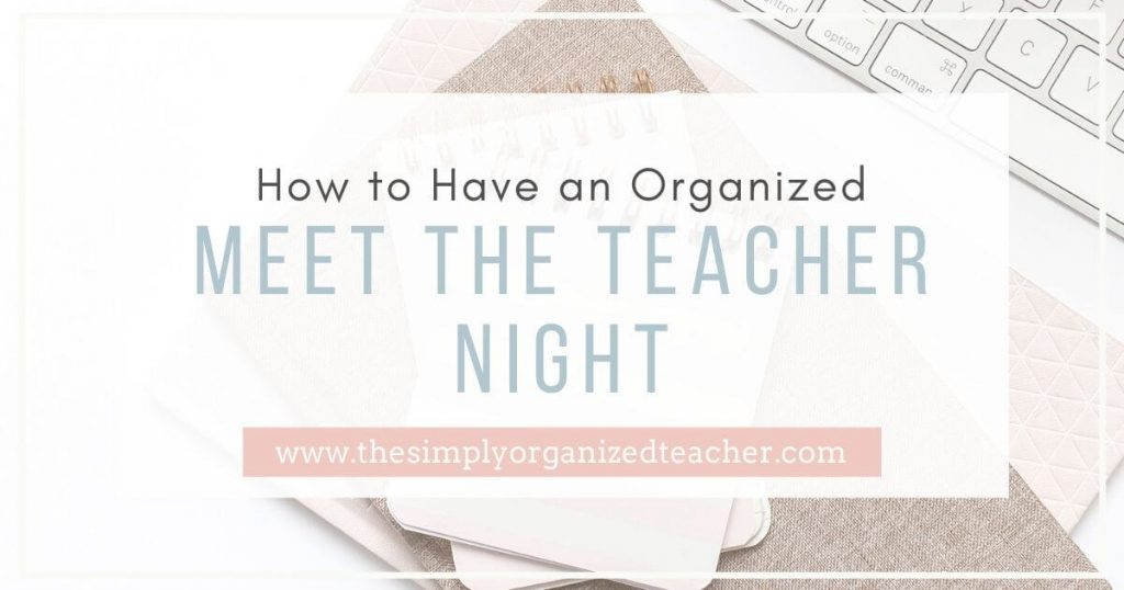 Organize your materials, activities, and plans for Meet the Teacher or Back to School Night. Read ways you can make the most of the time you have meeting your students and how to manage all the paperwork.