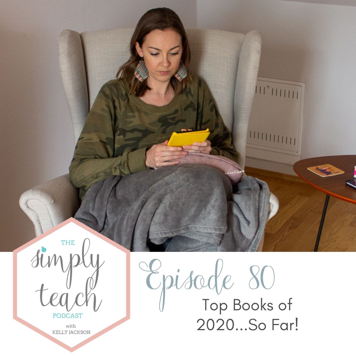 girl sitting in chair reading a book with podcast episode information- episode 80- top books of 2020