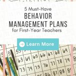 """A drawn 100's chart with title """"what's the lucky number"""" and flair pens. Text overlay """"5 must-have behavior management plans for first year teachers. Learn more"""""""