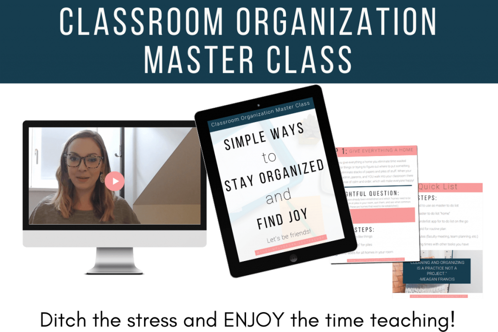 """Mock up of resources included inside the Classroom Organization Master Class. Text overlay: \""""Classroom Organization Master Class\"""""""