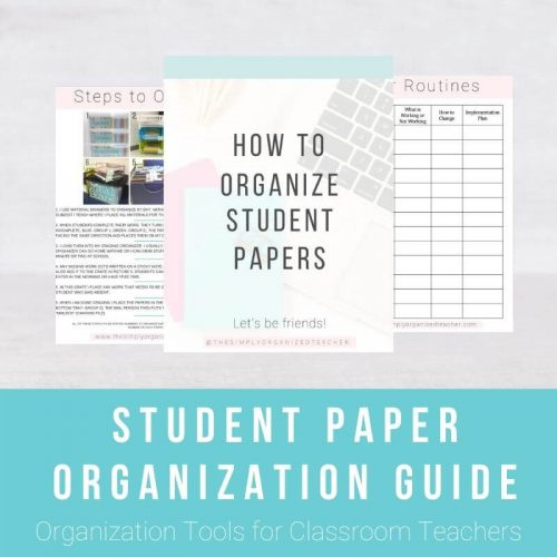 """Screen shot of How to Organize Student Papers resource. Text overlay: \""""Student Paper Organization Guide.\"""" Click to download."""