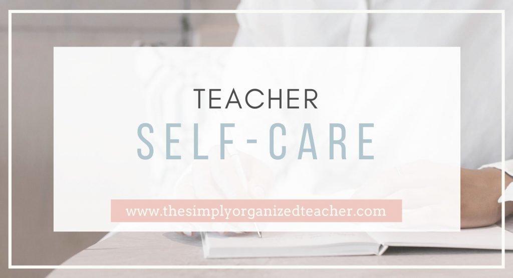 """Text overlay: \""""Teacher Self-Care\"""""""