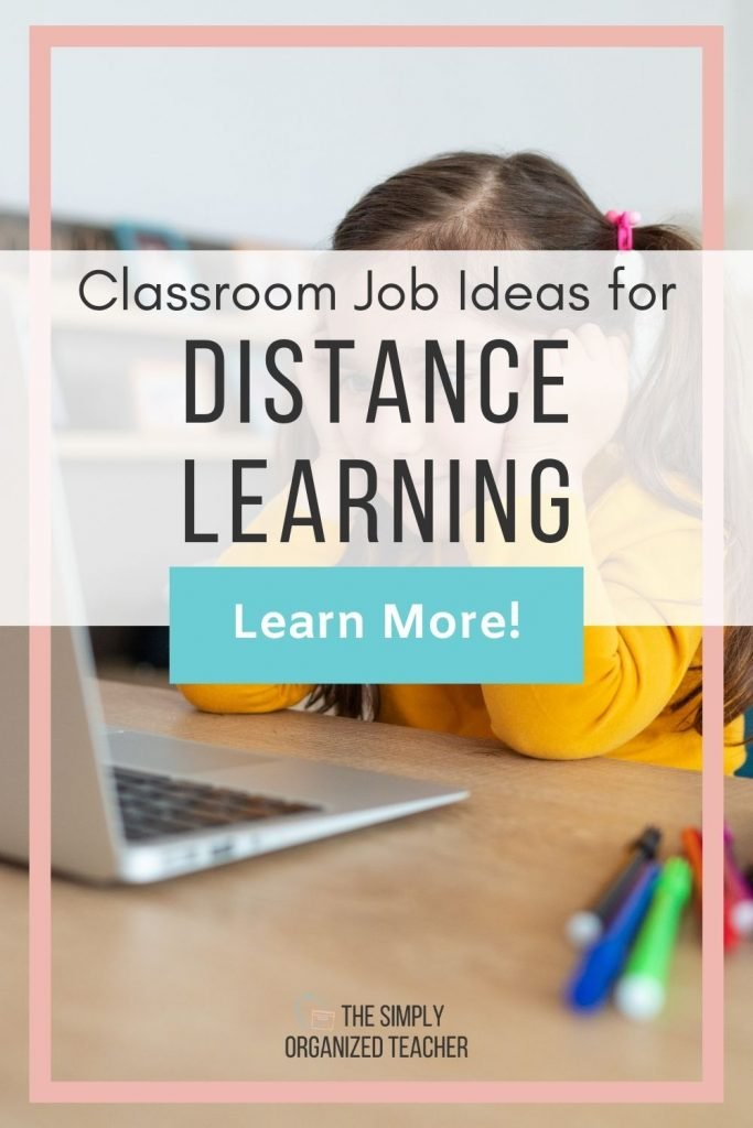 Blog post graphic: Classroom Job Ideas for Distance Learning. Learn More button. Background- young girl sitting at desk with laptop