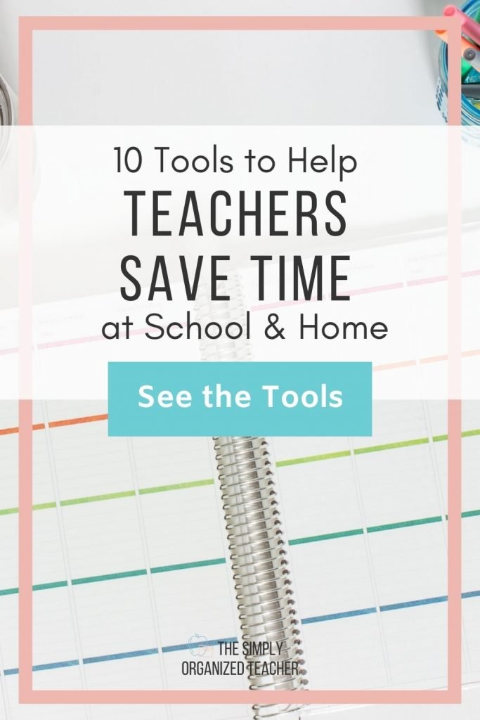 """Lesson planner. Text overlay: """"10 Tools to Help Teachers Save Time at School & Home"""" Button: """"See the tools"""""""