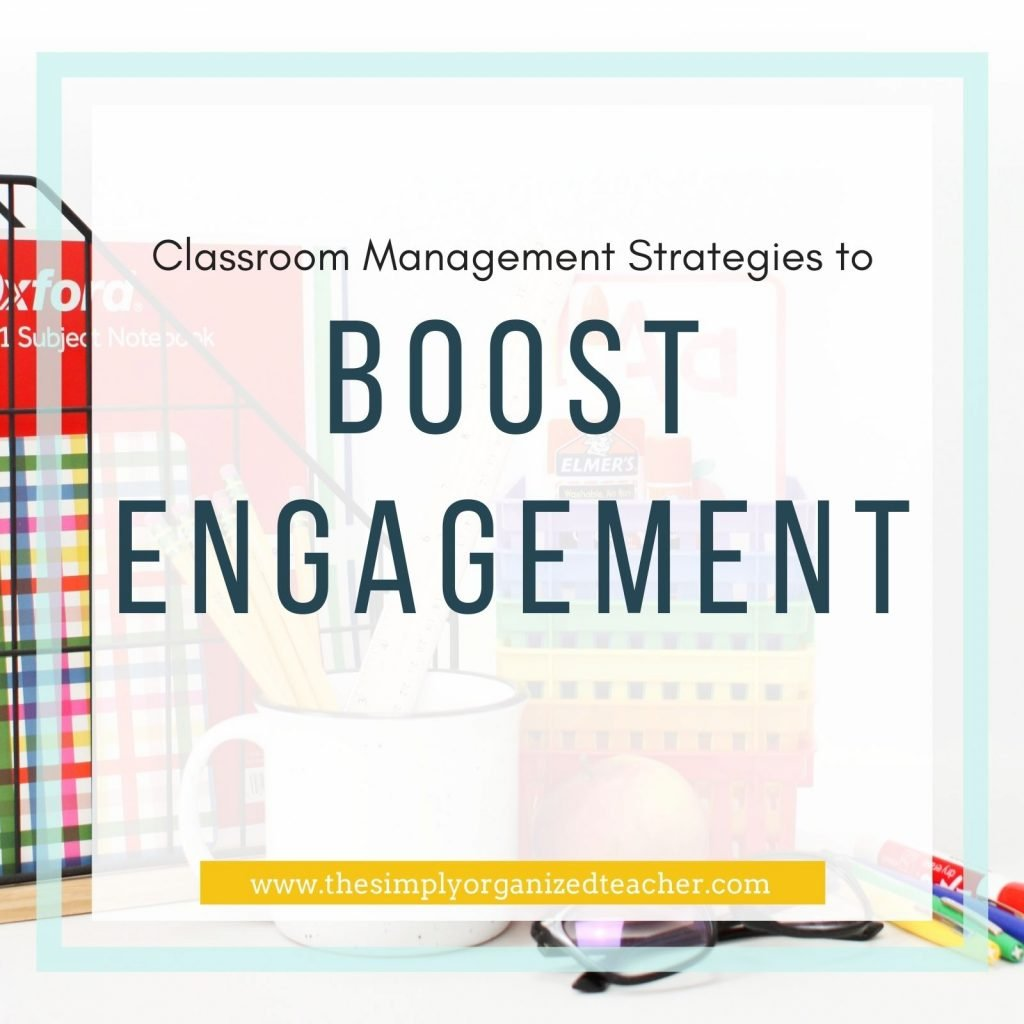 """Text overlay: """"Classroom Management Strategies to Boost Engagement"""""""