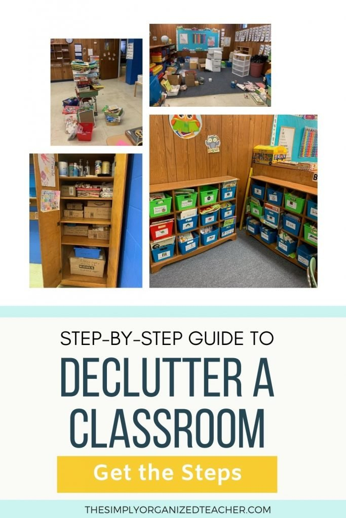 """Collage of classroom photos. Text overlay: """"Step by step guide to declutter a classroom"""" Button: """"Get the Steps"""""""