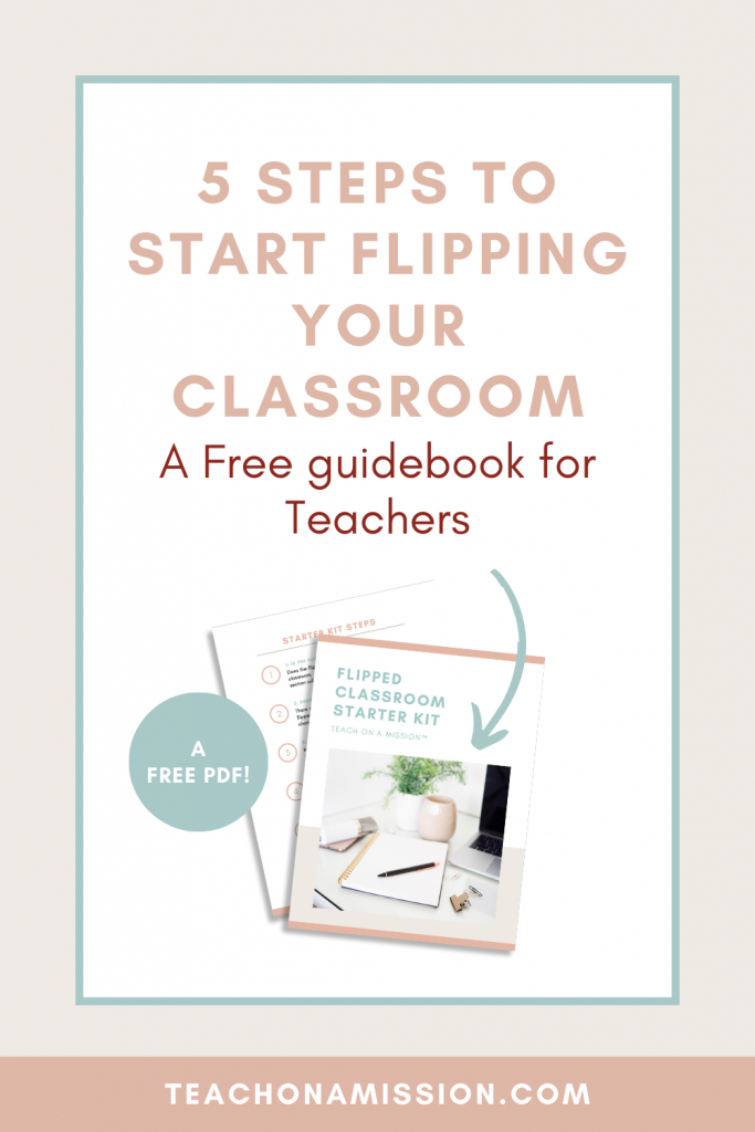 """Screenshot of items in the Flipped Classroom Starter Kit. Text overlay: """"5 Steps to Start Flipping Your Classroom. A free Guidebook for Teachers"""""""