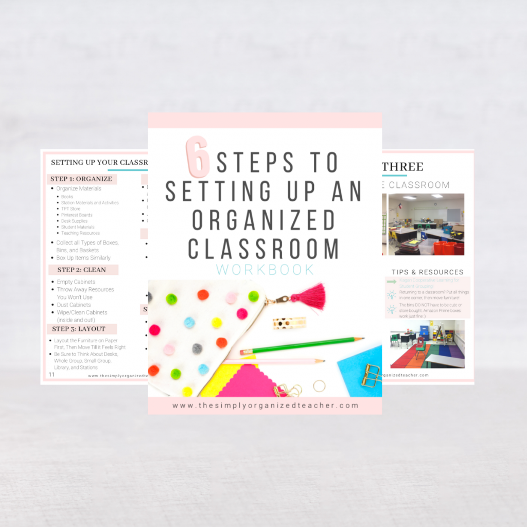 """Screen shot of resource. Text overlay: """"6 Steps to Setting Up an Organized Classroom"""""""